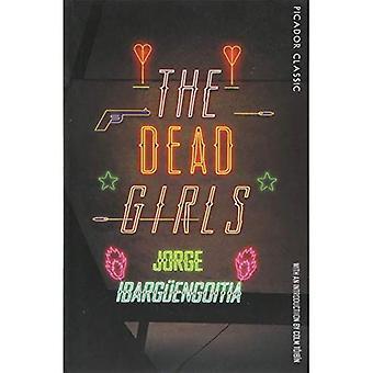 The Dead Girls (Picador Classic)