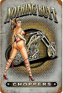 Nothing Butt Choppers rusted metal sign    (pst 1812)