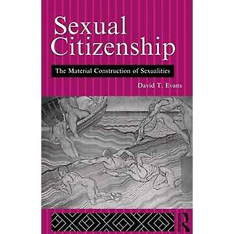 Sexual Citizenship by Evans & David T.