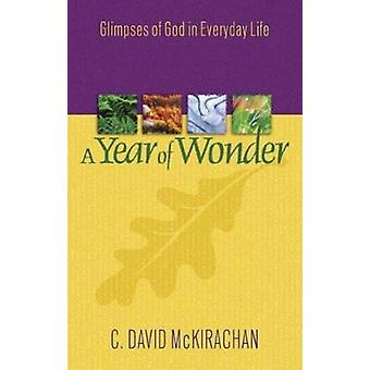 A Year of Wonder by McKirachan & C. David