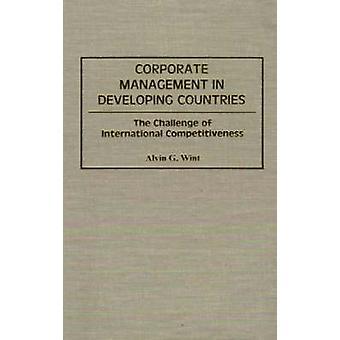 Virksomhedsledelse i udviklingslandene udfordring af internationale konkurrenceevne af Wint & Alvin G.