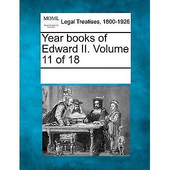 Year books of Edward II. Volume 11 of 18 by Multiple Contributors & See Notes