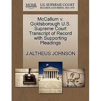 McCallum v. Goldsborough U.S. Supreme Court Transcript of Record with Supporting Pleadings by JOHNSON & J ALTHEUS