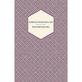 Barrack Room Ballads by Kipling & Rudyard