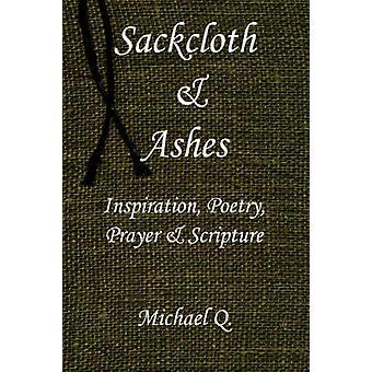 Sackcloth as inspiratie poëzie gebed Schrift door Q. & Michael