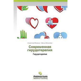 Sovremennaya girudoterapiya par Malakhov Vladimir