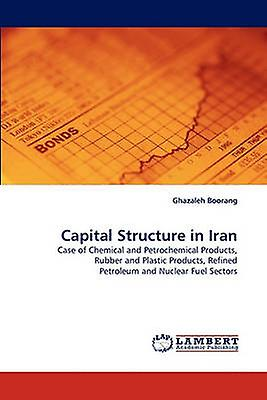 Capital Structure in Iran by Boorang & Ghazaleh