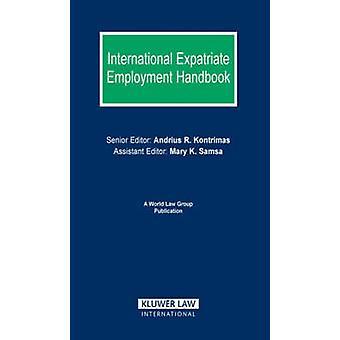 International Expatriate Beschäftigung Handbook von Whalley