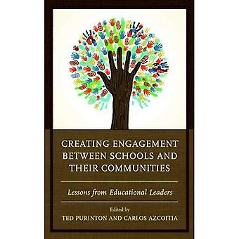 Creating Engagement between Schools and their Communities: Lessons from Educational Leaders