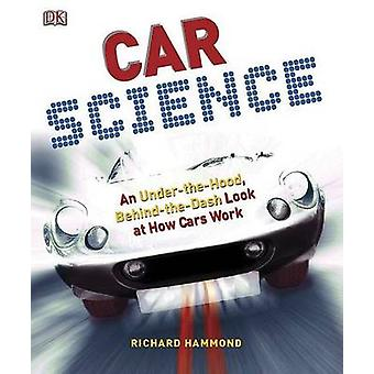 Car Science by Richard Hammond - 9780756640262 Book