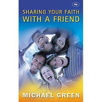 Sharing Your Faith with a Friend - Simple Steps to Introducing Jesus b
