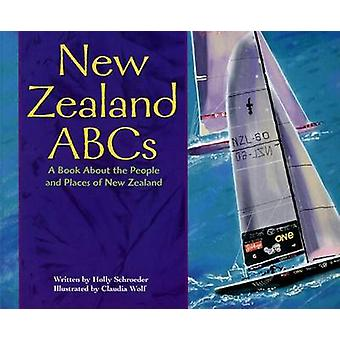 New Zealand ABCs - A Book about the People and Places of New Zealand b