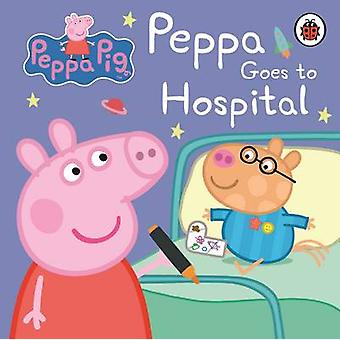 Peppa Pig - Peppa Goes to Hospital - My First Storybook - 9781409312147