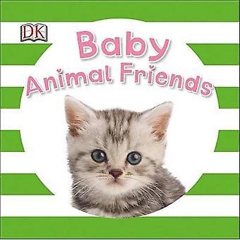 Baby Animal Friends by Dawn Sirett - 9781465450722 Book