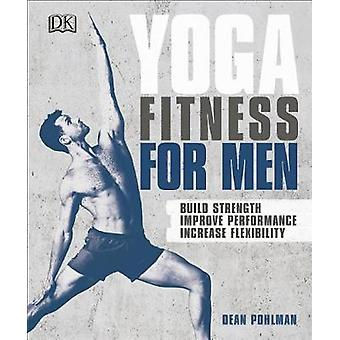 Yoga Fitness for Men by Dean Pohlman - 9781465473486 Book