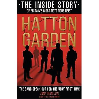 Hatton Garden - The Inside Story - The Gang Finally Talks From Behind B