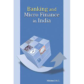Banking and Micro Finance in India by M. C. Minimol - 9788177084016 B