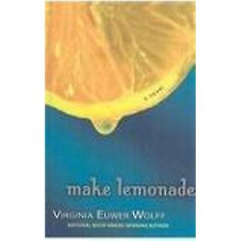 Make Lemonade by Virginia Euwer Wolff - 9780756968175 Book