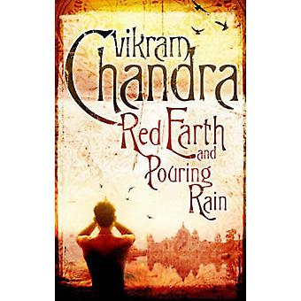 Red Earth and Pouring Rain by Vikram Chandra - 9780571234493 Book