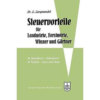 Steuervorteile fr Landwirte Forstwirte Winzer und Grtner by Langmandel & Leo