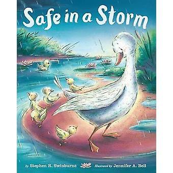Safe in a Storm by Stephen R Swinburne - Jennifer Bell - 978054586792