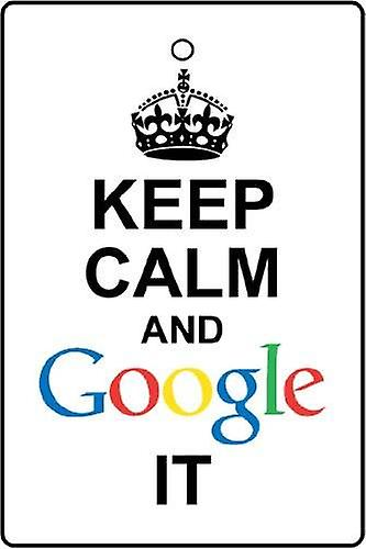Keep Calm And Google It Car Air Freshener