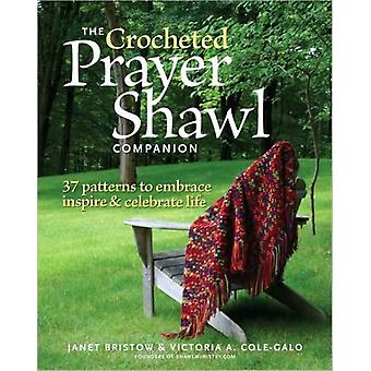 Crocheted Prayer Shawl Companion The (Paperback) by Bristow Janet Severi Cole-Galo Victoria A.