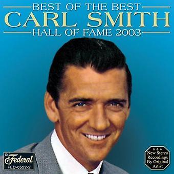 Carl Smith - bedste af det bedste Hall of Fame 2003 [CD] USA importerer