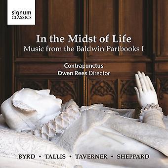 Byrd / Contrapunctus / Rees - i midte for livet - musik fra Baldwin I [CD] USA import