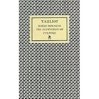 Notater mot definisjonen av kultur (hoved) T.s. Eliot - 97805
