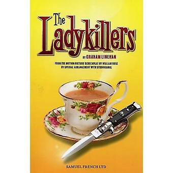 Réservez le Ladykillers (Ladykillers) par Graham Linehan - Wiliam Rose - 9780573112256