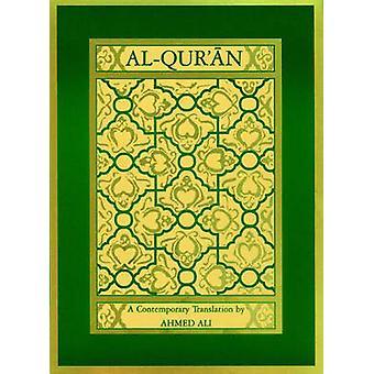 Al-Quraan - A Contemporary Translation by Ahmed Ali - 9780691074993 Bo