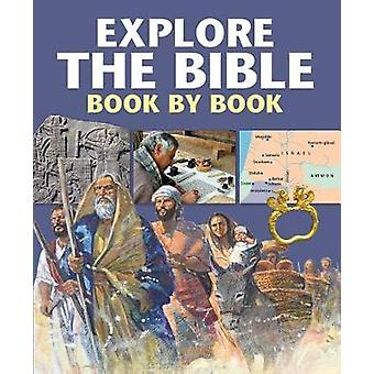 Explore the Bible Book by Book by Peter Martin - Chris Molan - 978074