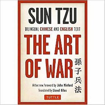 Sun Tzu, l'Art de la guerre - texte chinois et anglais bilingue par Sun Tzu