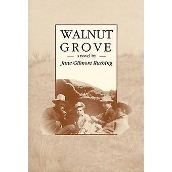 Walnut Grove by Jane Gilmore Rushing - 9780896722781 Book