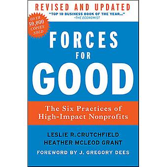 Forces for Good - The Six Practices of High-Impact Nonprofits (Revised