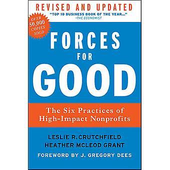 Kräfte für das gute - die sechs Praktiken von High-Impact Nonprofits (überarbeitet
