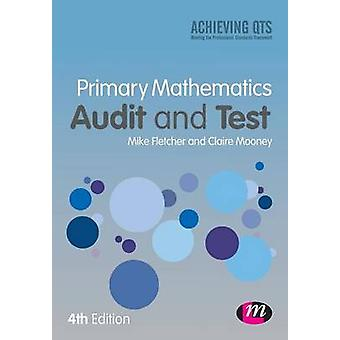 Primäre Mathematik Prüfung und Test (4. überarbeitete Auflage) von Mike Flet