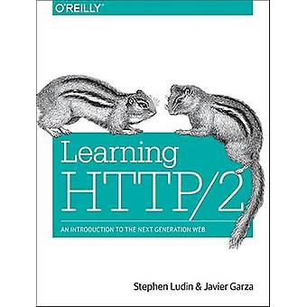 Learning HTTP/2 - A Practical Guide for Beginners by Stephen Ludin - 9