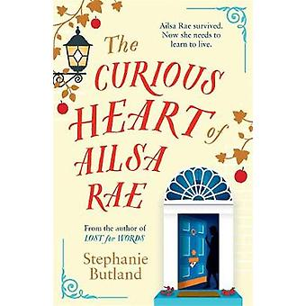 The Curious Heart of Ailsa Rae - A perfect read for those who loved EL