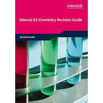Edexcel AS Chemistry Revision Guide by Phillip Dobson - David Craggs