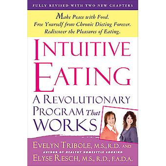 Intuitive Eating (3rd Revised edition) by Evelyn Tribole - Elyse Resc