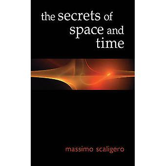 The Secrets of Space and Time by Massimo Scaligero - Eric L. Bisbocci