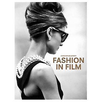 Mode i filmen av Christopher Laverty - 9781780678733 bok