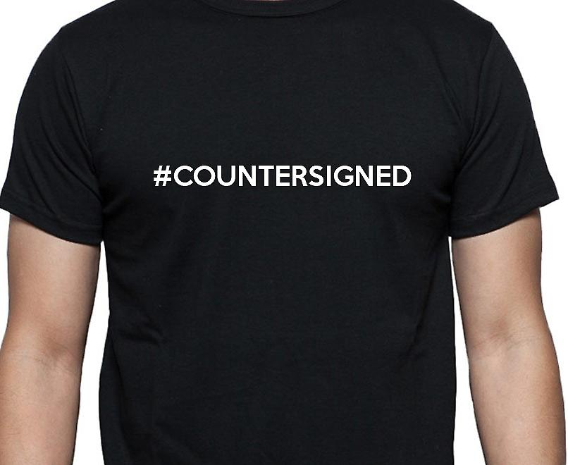 #Countersigned Hashag Countersigned Black Hand Printed T shirt