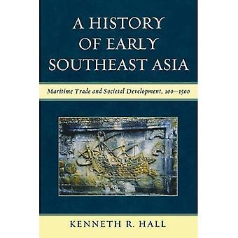 Eine Geschichte der frühen Südostasien: Seehandel und gesellschaftliche Entwicklung, 100-1500