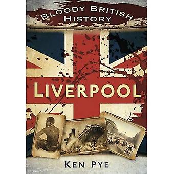 Blutige britische Geschichte Liverpool