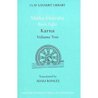 Maha bharata: Karna Bk. 8, v.2 (biblioteca de Sanskrit de arcilla)