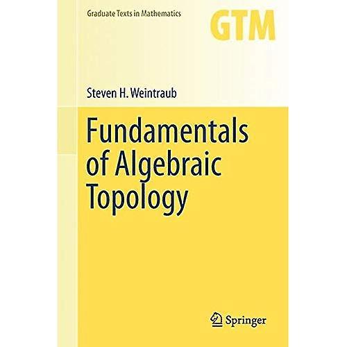Funfemmestals of Algebraic Topology (Graduate Texts in Mathematics)