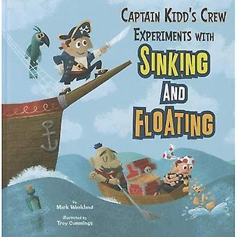 Captain Kidd Crew experimentiert mit sinken und schweben